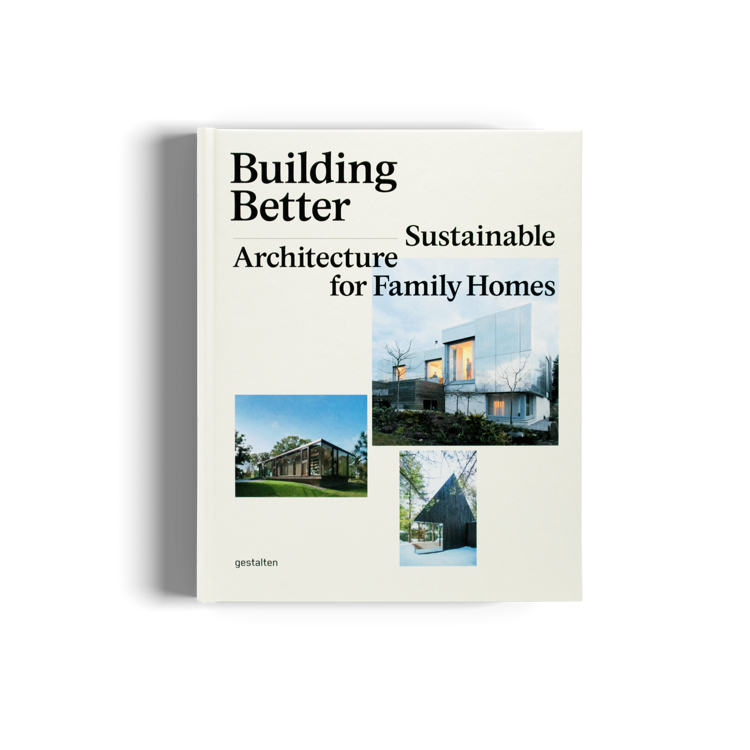 building_better_gestalten_sustainable_living_book_b105637a-6cb8-4b9a-a18e-0284084e84aa.png